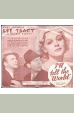 I'll Tell the World (1934)