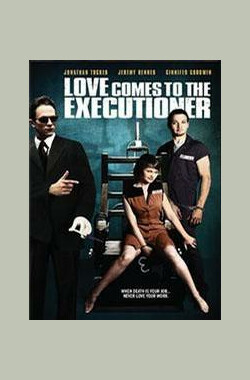 爱情降临刽子手 Love Comes to the Executioner (2004)