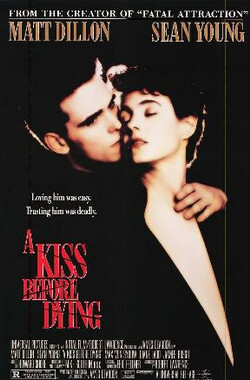 孽吻 A Kiss Before Dying (1991)