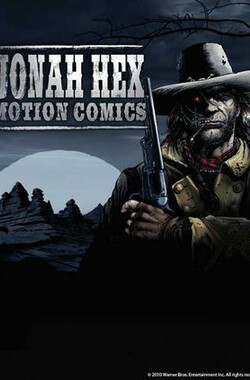 Jonah Hex: Motion Comics (2010)