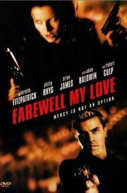 复仇狂花 Farewell, My Love (2001)