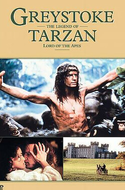 泰山王子 Greystoke: The Legend of Tarzan, Lord of the Apes (1984)