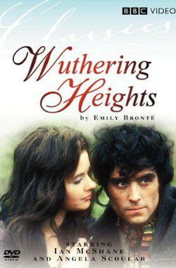 呼啸山庄 Wuthering Heights (1967)
