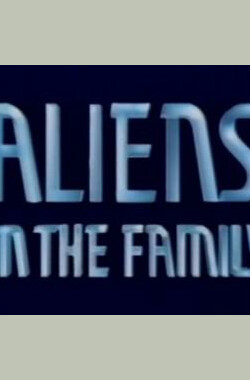 Aliens in the Family (1987)