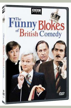 The Funny Blokes of British Comedy (2005)