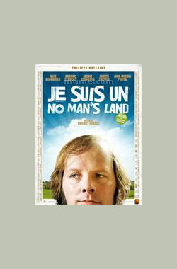Je suis un no man's land (2011)