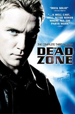 死亡地带 第三季 The Dead Zone Season 3 (2004)