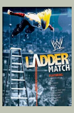 WWE:阶梯大战 WWE: The Ladder Match (2007)
