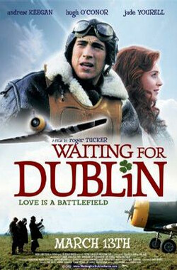 等待都柏林 Waiting For Dublin (2008)