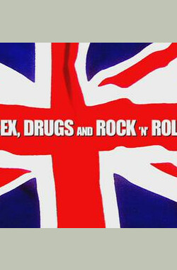 Sex Drugs and Rock 'n' Roll: The 60s Revea