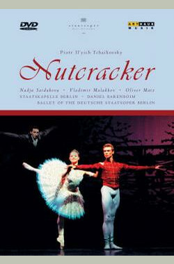 胡桃夹子 The Nutcracker / Barenboim, Deutsche Staatsoper Berlin (1999) (1999)