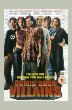 Comic Book Villains (2002)