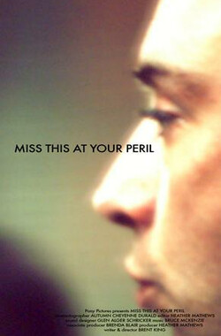Miss This At Your Peril (2009)