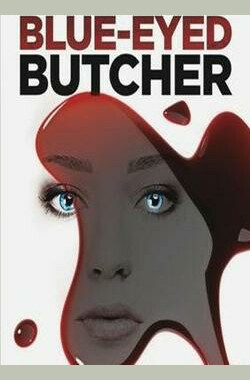 蓝眸屠夫 Blue-Eyed Butcher (2012)