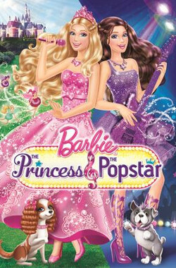 芭比之歌星公主 Barbie: The Princess & the Popstar (2012)
