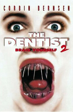 魔鬼牙医 2 The Dentist II (1998)