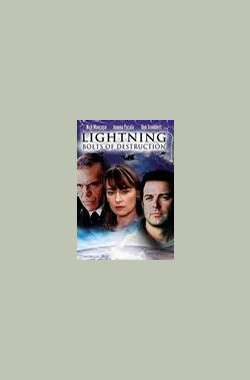 雷电 Lightning: Bolts of Destruction (2003)