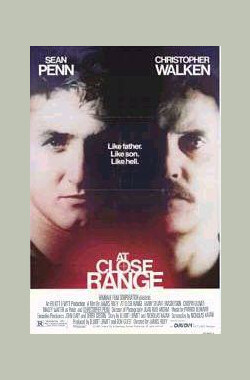 强盗爸爸 At Close Range (1986)