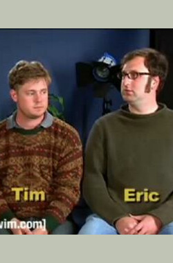 阿弟小艾卡通秀 Tim and Eric Awesome Show, Great Job! (2007)