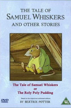 The Tale of Samuel Whiskers, or the Roly-Poly Pudding (1993)