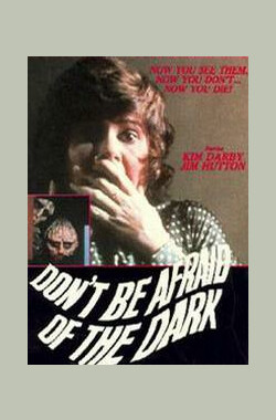 别怕黑夜 Don't be afraid of the dark (1973)