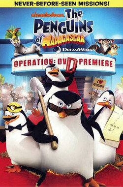 马达加斯加企鹅:行动 The Penguins of Madagascar: Operation (2010)