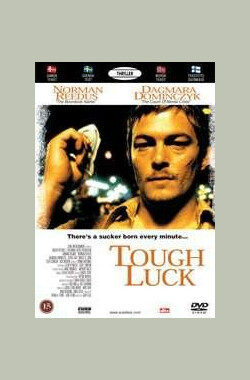 危机四伏 Tough Luck (2003)