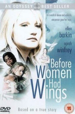 振翅高飞之前 Before Women Had Wings (1997)