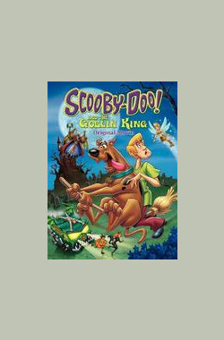史酷比与国王的精灵 Scooby-Doo and the Goblin King (2008)