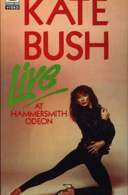 Kate Bush: Live at Hammersmith Odeon (1979)