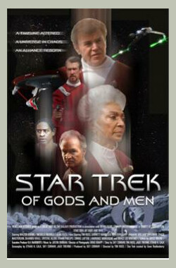 星际旅行:人与神 Star Trek: Of Gods and Men (2007)