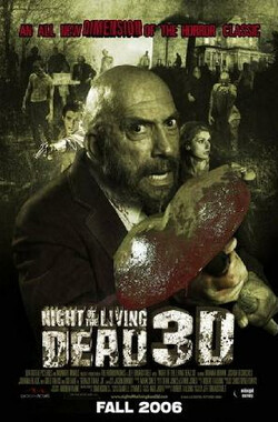 新活死人之夜 Night of the Living Dead 3D (2007)