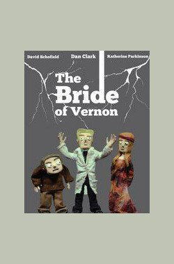 The Bride of Vernon
