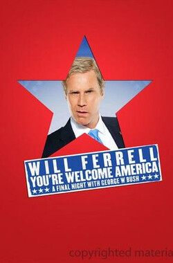 Will Ferrell: You're Welcome America (2009)