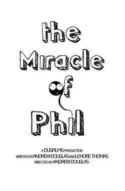 Miracle of Phil (2008)