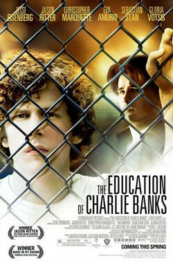 查理班克斯的教育 The Education of Charlie Banks (2007)