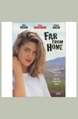 离乡恨 Far from Home (1989)