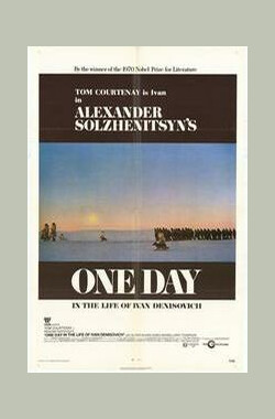 伊凡·杰尼索维奇的一天 One Day in the Life of Ivan Denisovich (1970)