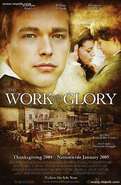 事业与荣誉 The Work and the Glory (2006)