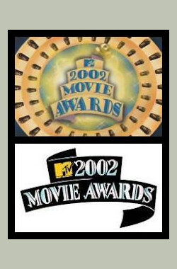 2002年MTV电影奖 2002 MTV Movie Award (2002)