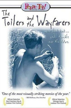 早基去晚基返 The Toilers And The Wayfarers (1997)