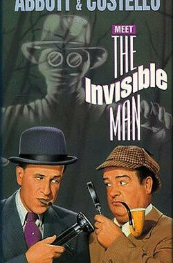 两傻大战隐形人 Abbott and Costello - Meet the Invisible Man (1951)