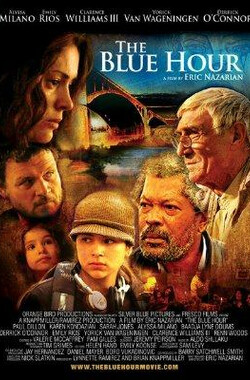 蓝色时光 The Blue Hour (2007)