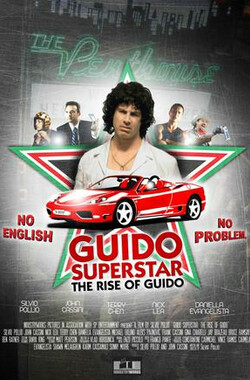 Guido Superstar: The Rise of Guido (2010)