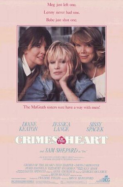 芳心之罪 Crimes of the Heart (1986)