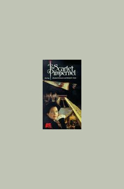 红花侠 The Scarlet Pimpernel (1999)