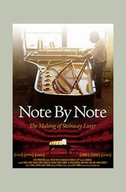 Note by Note: The Making of Steinway L1037 (2008)