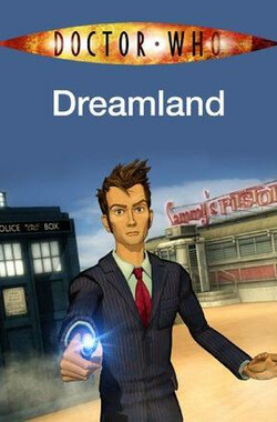 神秘博士:梦想之地 Doctor Who: Dreamland (2009)