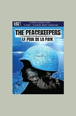 维和人员 The Peacekeepers (2005)
