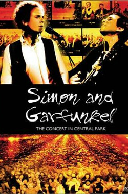 Simon and Garfunkel: The Concert in Central Park (1982)
